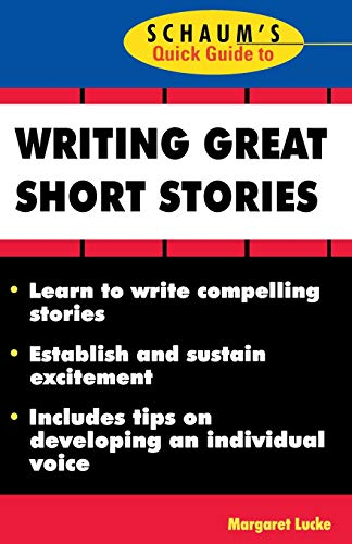 9780070390775: Schaum's Quick Guide to Writing Great Short Stories
