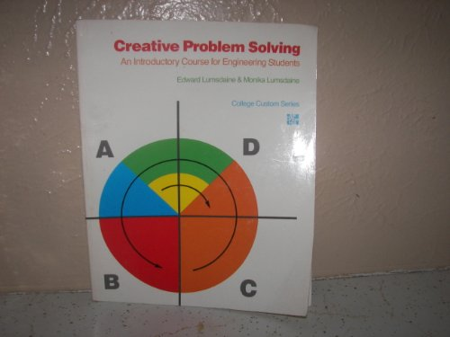 9780070390874: Creative Problem Solving: An Introductory Course for Engineering Students (College Custom Series)