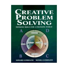 9780070390911: Creative Problem Solving: Thinking Skills for a Changing World
