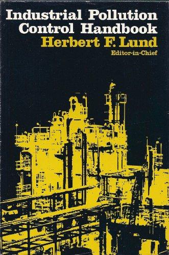Industrial Pollution Control Handbook: Lund, Herbert, F