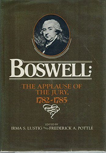 9780070391147: Boswell, the Applause of the Jury, 1782-1785 (Yale Editions of the Private Papers of James Boswell)