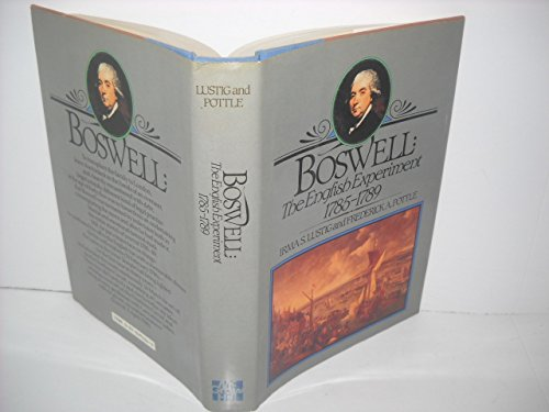 BOSWELL: THE ENGLISH EXPERIMENT 1785-1789: Lustig, Irma S. and Frederick A. Pottle (Eds.)