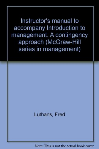 9780070391260: Instructor's manual to accompany Introduction to management: A contingency approach (McGraw-Hill series in management)
