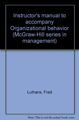 9780070391338: Instructor's manual to accompany Organizational behavior (McGraw-Hill series in management)