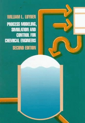 Process Modeling, Simulation and Control for Chemical: Luyben, William L.