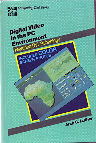 9780070391765: Digital Video in the PC Environment (Computing that works)