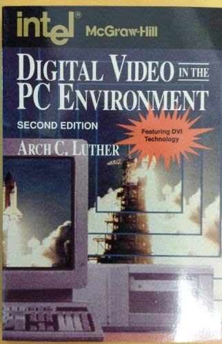 9780070391772: Digital Video in the PC Environment (Computing That Works)