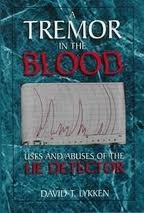 9780070392106: A Tremor in the Blood: Uses and Abuses of the Lie Detector
