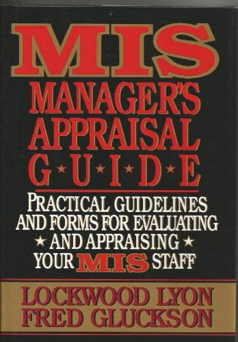 9780070392724: The Mis Manager's Guide to Performance Appraisal: Practical Guidelines and Forms for Evaluating and Appraising Your Mis Staff
