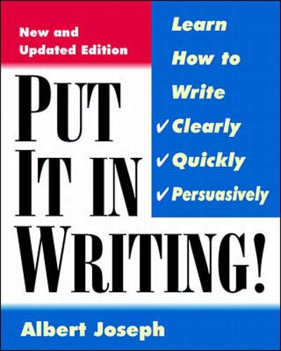 9780070393080: Put It In Writing: Learn How to Write Clearly, Quickly and Persuasively