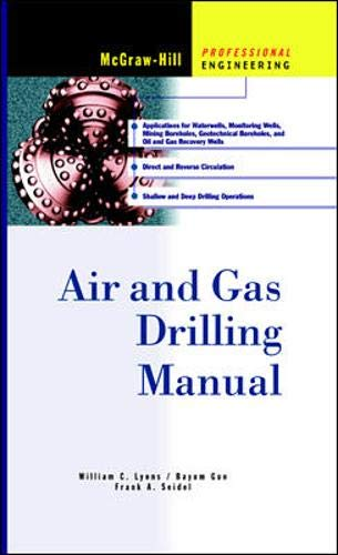 9780070393127: Air and Gas Drilling Manual