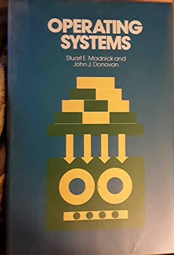 Operating Systems (Computer Science): Stuart E. Madnick,
