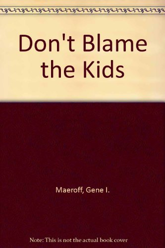 9780070394667: Don't Blame the Kids