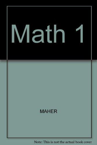 Math 1: MAHER
