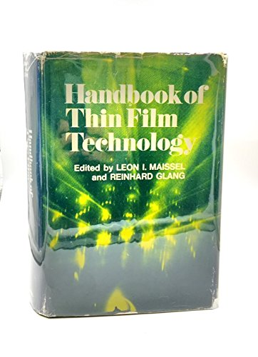 Handbook of Thin Film Technology: Multiple Authors. Edited