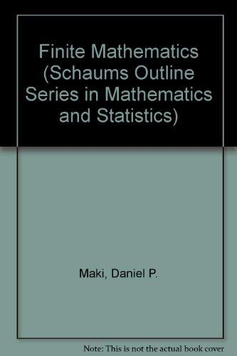 9780070397514: Finite Mathematics (Schaums Outline Series in Mathematics and Statistics)
