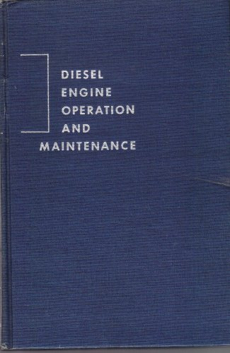 9780070397705: Diesel Engine Operation and Maintenance