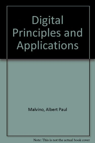 Digital Principles and Applications: Malvino, Albert Paul