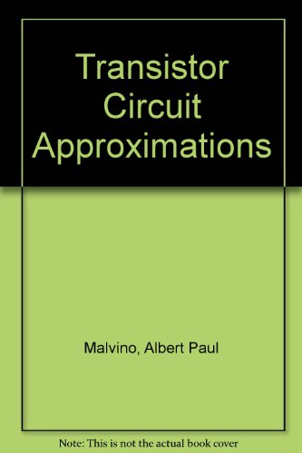 9780070398467: Transistor Circuit Approximations