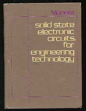 9780070398719: Solid State Electronic Circuits: For Engineering Technology