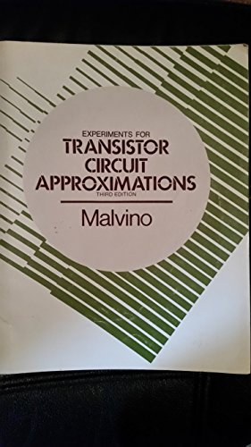 Experiments for Transistor Circuit Approximations (0070398801) by Albert Paul Malvino