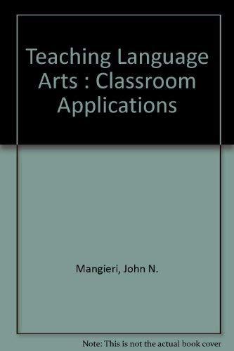 9780070398900: Teaching Language Arts: Classroom Applications