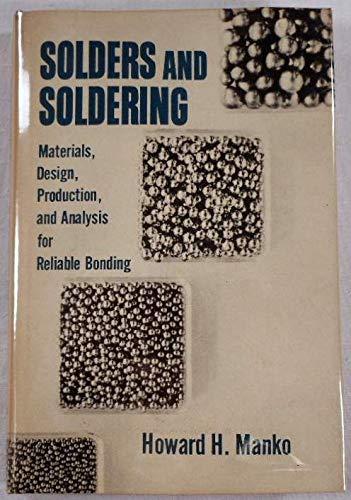Solders and Soldering: Howard H. Manko