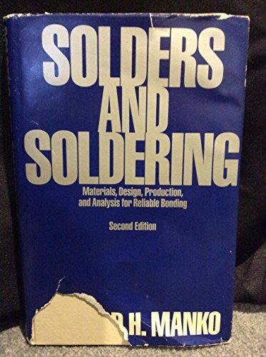9780070398979: Solders and soldering: Materials, design, production, and analysis for reliable bonding
