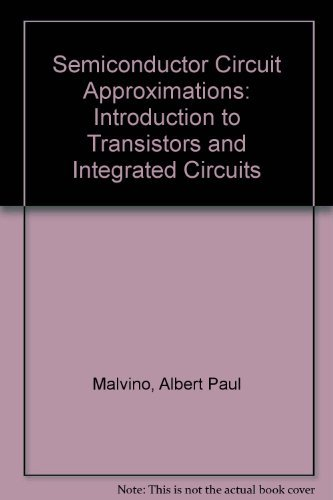 9780070398986: Semiconductor Circuit Approximations: Introduction to Transistors and Integrated Circuits
