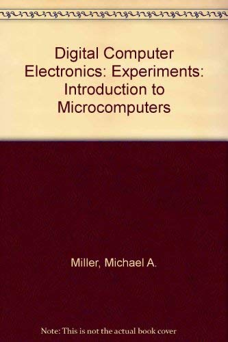 9780070399020: Experiments for Digital Computer Electronics