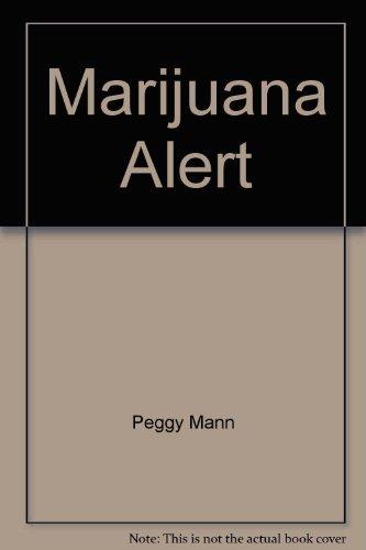 9780070399075: Marijuana Alert