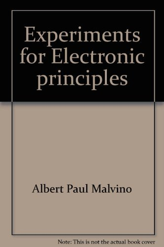 Experiments for Electronic principles : a laboratory: Malvino, Albert Paul