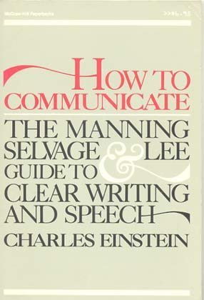 9780070399280: How to Communicate: The Manning, Selvage and Lee Guide to Clear Writing and Speech