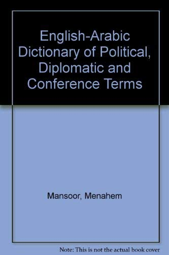 9780070399402: English-Arabic Dictionary of Political, Diplomatic and Conference Terms