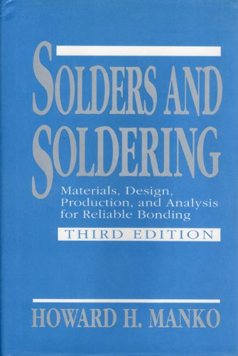 9780070399709: Solders and Soldering: Materials, Design, Production, and Analysis for Reliable Bonding