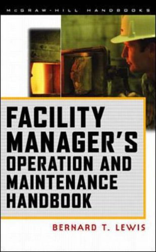 9780070400481: Facility Manager's Operation and Maintenance Handbook (McGraw-Hill handbooks)
