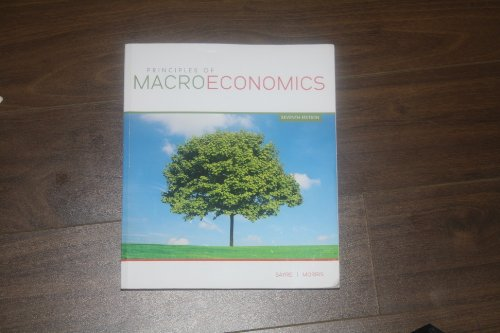 Principals of Macroeconomics 7th Edition: John E. Sayre,