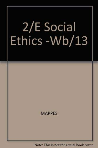 9780070401211: Social Ethics: Morality and Social Policy