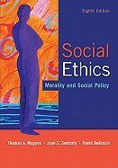 9780070401259: Social ethics: Morality and social policy