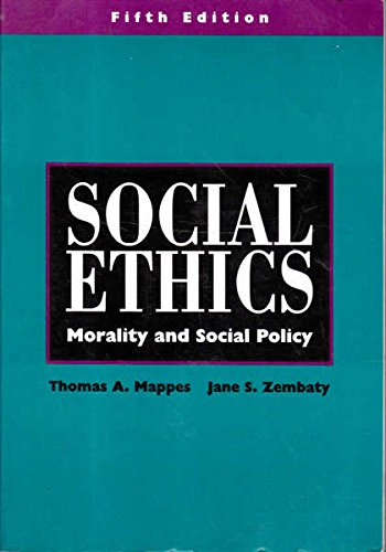 9780070401433: Social Ethics: Morality and Social Policy