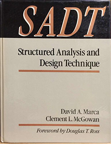 Sadt: Structured Analysis and Design Techniques (MCGRAW: Marca, David A.,