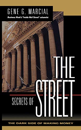 9780070402560: Secrets of the Street: The Dark Side of Making Money