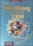 9780070402737: Building Data Mining Applications for CRM 1ED