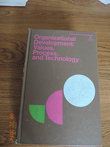 9780070403574: Organizational Development: Values, Process and Technology