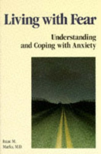 9780070403963: Living with Fear: Understanding and Coping with Anxiety