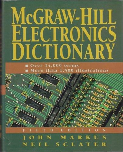 9780070404342: McGraw-Hill Electronics Dictionary, 5/e