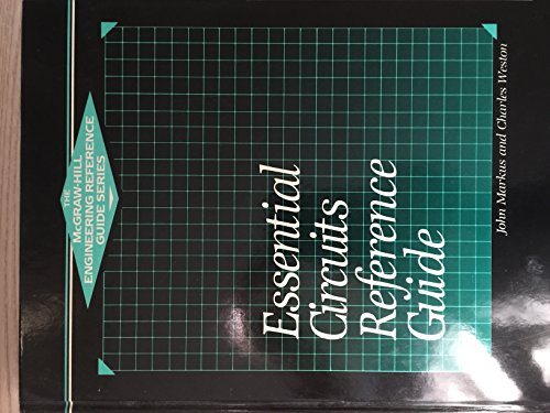 9780070404625: Essential Circuits Reference Guide (The McGraw-Hill engineering reference guide series)