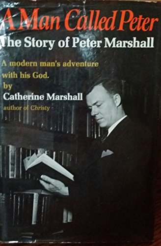 A Man Called Peter: Catherine Marshall