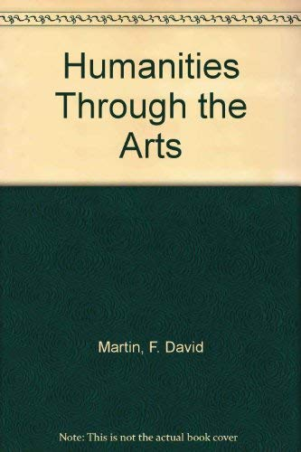 9780070406148: The humanities through the arts