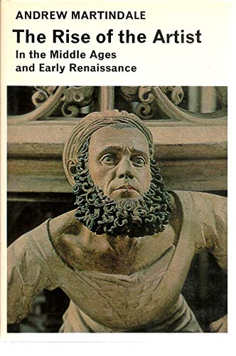 9780070406490: The rise of the artist in the Middle Ages and early Renaissance (Library of medieval civilization)